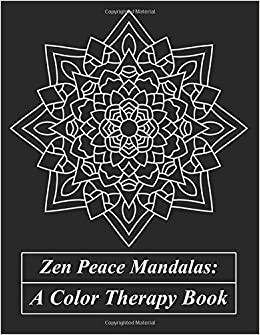 Amazon.com: Zen Peace Mandalas: A Color Therapy Book: Destroy All ...