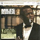 Miles in Berlin by Davis, Miles (2006-10-30)