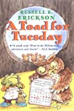 A Toad for Tuesday, Russell E. Erickson, 0688163254