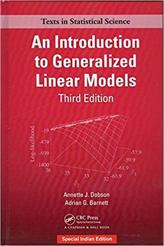 INTRODUCTION TO GENERALIZED LINEAR MODELS, 3RD EDITION