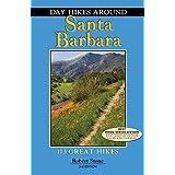 Day Hikes Around Santa Barbara: 113 Great Hikes