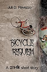 Bicycle Requiem: A zombie novelette