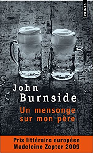Un mensonge sur mon père - John Burnside sur Bookys