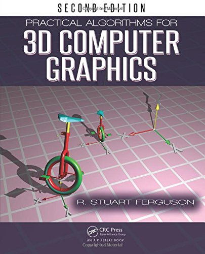 Practical Algorithms for 3D Computer Graphics by A K Peters/CRC Press