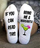 Margarita Socks If You Can Read This Christmas Birthday Gift
