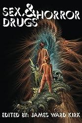 Sex, Drugs & Horror