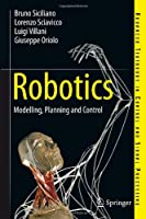 Robotics: Modelling, Planning and Control Front Cover