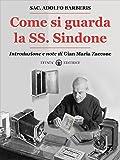 Image de Come si guarda la SS. Sindone (Italian Edition)