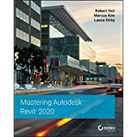 Mastering Autodesk Revit 2020 (English Edition)