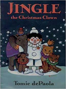Jingle, the Christmas Clown by Tomie De Paola (1993-08-01)
