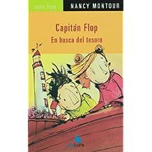 Capitan flop / Captain Flop: En Busca Del Tesoro / Treasure Hunt
