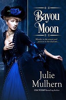 Bayou Moon by [Mulhern, Julie]