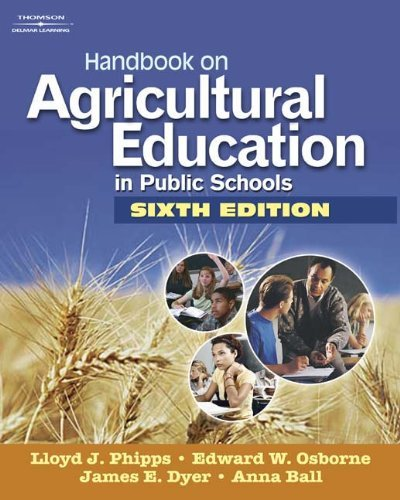 Handbook on Agricultural Education in Public Schools by Phipps Lloyd J Osborne Edward W Dyer James E. Ball Anna L (2007-10-02) Hardcover