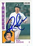 Autograph Warehouse 41389 Rick Cerone Autographed Baseball Card New York Yankees 1984 O-Pee-Chee No. 228