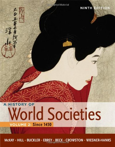 A History of World Societies, Volume 2: Since 1450