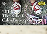 #8: The Redleaf Calendar-Keeper 2019: A Record-Keeping System for Family Child Care Professionals (Redleaf Business Series)