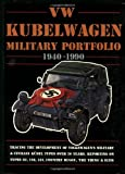 VW Kubelwagen Military Portfolio, 1940-1995, R. M. Clarke, 1855202182