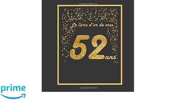 Le Livre D Or De Mes 52 Ans Theme Black Or Livre A
