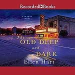 The Old Deep and Dark | Ellen Hart