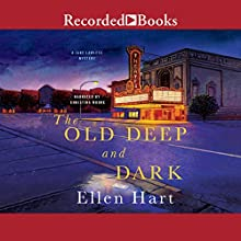 The Old Deep and Dark Audiobook by Ellen Hart Narrated by Christina Moore