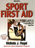 Sport First Aid, Melinda J. Flegel, 0736037861