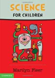 Science for Children by Marilyn Fleer (2015-09-08)