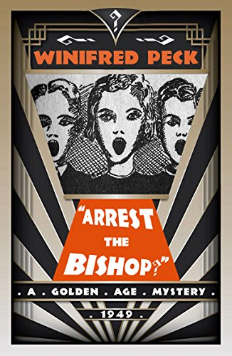 Arrest the Bishop? by [Peck,Winifred]