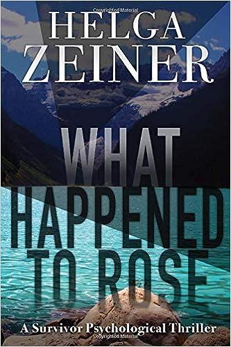 What Happened to Rose: A Survivor Psychological Thriller