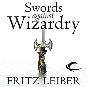 Swords Against Wizardry Audiobook