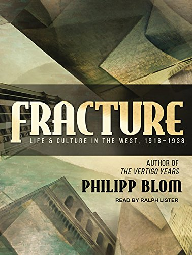Fracture: Life and Culture in the West, 1918-1938 pdf