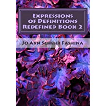 Expressions of Definitions Redefined: A 31 Day Poetic Devotional Book 2 (Expresssions of Definitions)