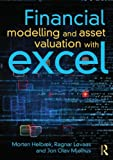Financial Modelling and Asset Valuation with Excel, Morten Helbæk and Brock McLellan, 0415630584