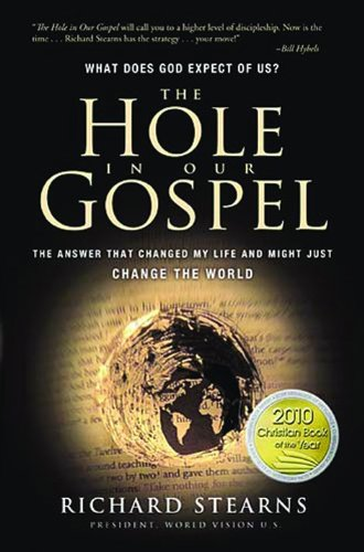 The Hole in Our Gospel: Faith... or works?  Image