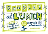 Doodles at Lunch: 36 Tear-Off Placemats