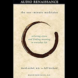 The One-Minute Meditator Audiobook