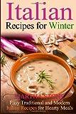 Italian Recipes for Winter, Martha Stone, 1494766205