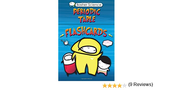 Basher flashcards periodic table basher science simon basher basher flashcards periodic table basher science simon basher adrian dingle dan green 9780753466087 amazon books urtaz