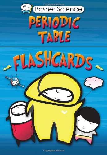 Basher Flashcards: Periodic Table (Basher Science)
