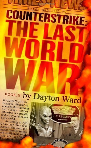 Counterstrike: The Last World War, Book 2 by Ward, Dayton (2010) Mass Market Paperback