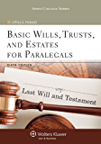 Basic Wills, Trusts, and Estates for Paralegals (Aspen College Series)