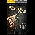 The After War - Part II: Fire Horizons