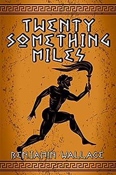Twenty-Something Miles by [Wallace, Benjamin]