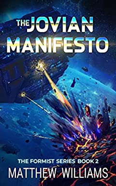 The Jovian Manifesto (The Formist Series Book 2)