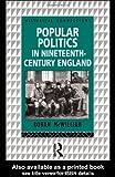 Popular Politics in Nineteenth-Century England, McWilliam, Rohan, 0415108411