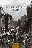 Rome, Ostia, Pompeii: Movement and Space