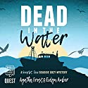 Dead in the Water Audiobook by Agatha Frost, Evelyn Amber Narrated by Cindy Hughes