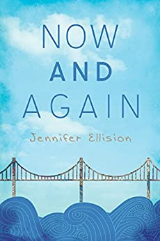 Now and Again by [Ellision, Jennifer]