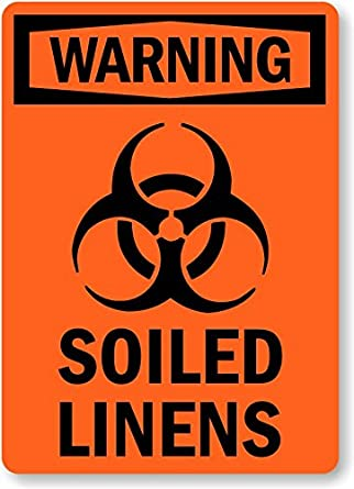 Soiled Linens With Biohazard Symbol Hdpe Plastic Sign 14 X 10