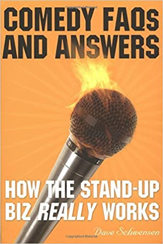Book Comedy FAQ's and Answers: How the Stand-up Biz Really Works by Dave Schwenson (2005-03-01)
