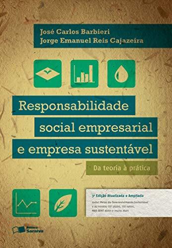 Responsabilidade social empresarial e empresa sustentável